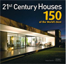 21st Century Houses: 150 of the Worlds Best, 2010